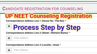UP NEET Counseling Registration Process - Step by Step