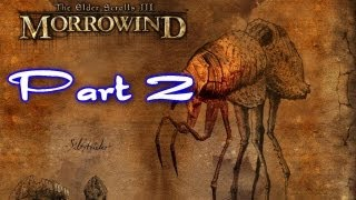 Vana Plays: The Elder Scrolls III: Morrowind - PART 2