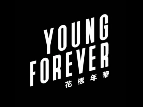 [MP3 DL] BTS - Young Forever [HYYH Epilogue]