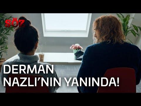 Söz | 37.Bölüm - Derman Nazlı'nın Yanında!
