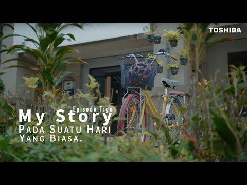 #MyStory. Pada Suatu Hari yang Biasa | Episode 3 | WebSeries
