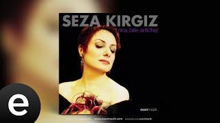 Seza Kırgız - Son Tuta Duolo - Official Audio #esenmüzik - Esen Müzik