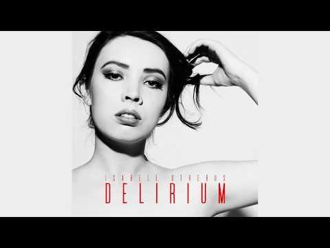 Isabell Otrebus - Delirium (Official Audio)