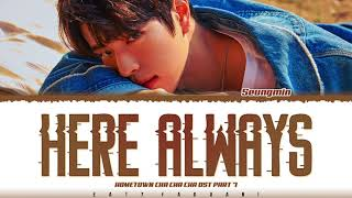 Download SKZ 'SEUNGMIN'- 'HERE ALWAYS' (Hometown Cha Cha Cha OST Part 7) Lyrics [Color Coded_Han_Rom_Eng]