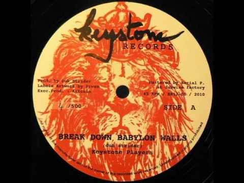 Dub Strider - Break Down Babylon Wall - Keystone records 2010