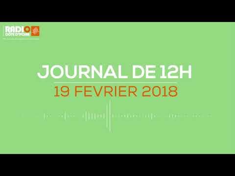 Le journal de12h du 19 février 2018 - Radio Côte d'Ivoire