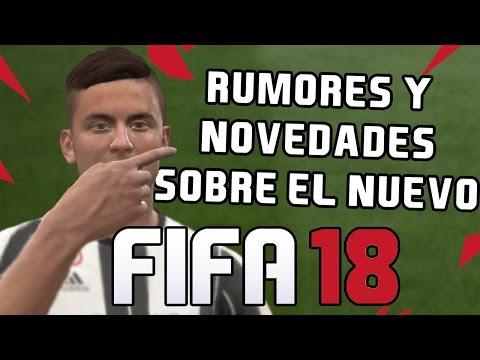LO NUEVO QUE TENDRÍA FIFA 18