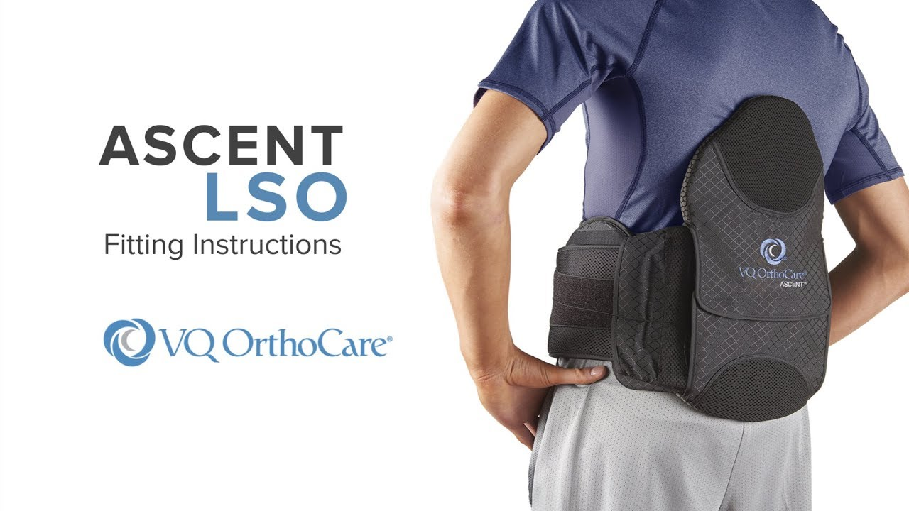 Ascent™ Spinal Orthosis Line - VQ OrthoCare | VQ OrthoCare