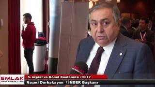 Nazmi Durbakayım, Konut Sektörü'nde Yaşanan Son Gelişmeleri Değerlendirdi