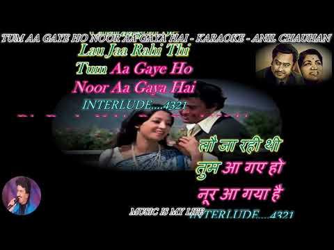 Tum Aa Gaye Ho Noor Aa Gaya Hai- karaoke With Scrolling Lyrics Eng. & हिंदी