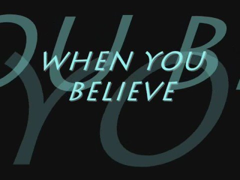 The Prince of Egypt - When you believe (lyrics)
