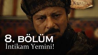 İntikam yemini - Kuruluş Osman 8. Bölüm