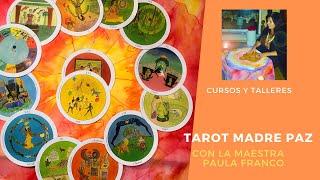 Curso de Tarot Madre Paz, Arcanos Mayores y Menores, Espiritualidad y Chamanismo