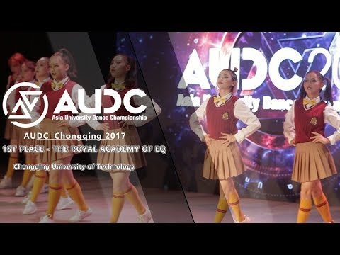 2017 AUDC CHONGQING | 1ST PLACE | THE ROYAL ACADEMY OF EQ