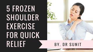 5 frozen shoulder exercises for quick relief.