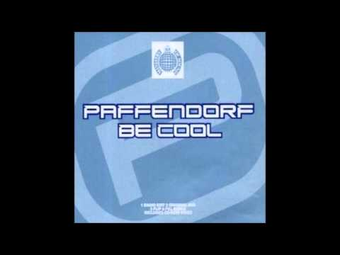 Paffendorf - Be Cool (Flip & Fill Remix) [2002]