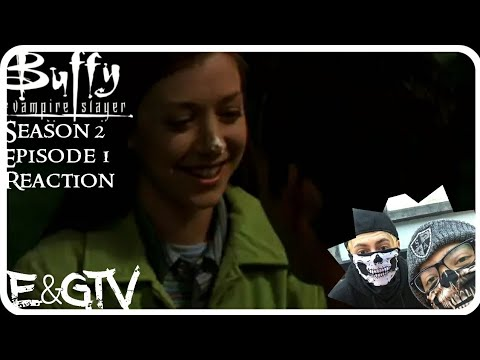 Reaction: Buffy the Vampire Slayer S2E1