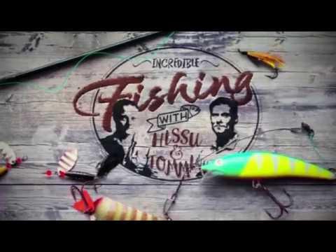 Incredible Fishing With Hissu Ja Tommi
