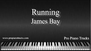 Running - James Bay Piano Accompaniment Karaoke/Backing Track
