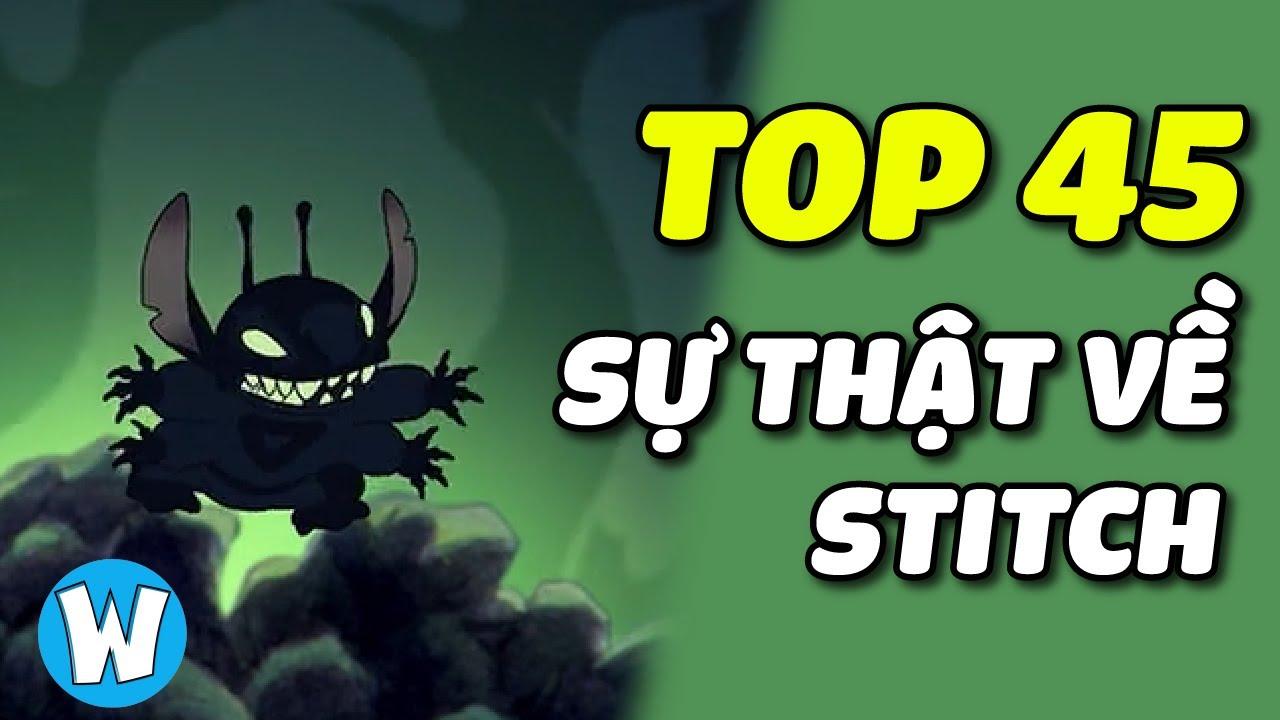 TOP 45 sự thật về Stitch | Lilo and Stitch