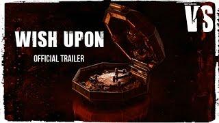 Шкатулка / Wish Upon - трейлер