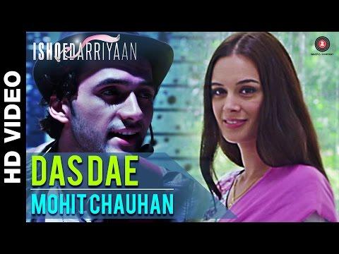 Das Dae - Ishqedarriyaan | Mahaakshay, Evelyn Sharma & Mohit Dutta | Mohit Chauhan