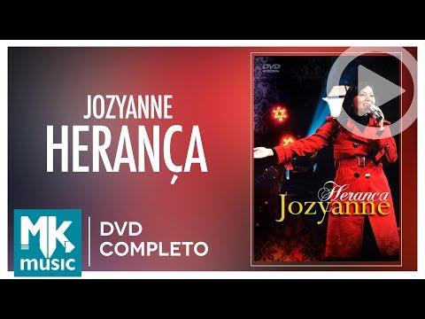 Jozyanne - Herança (DVD COMPLETO)