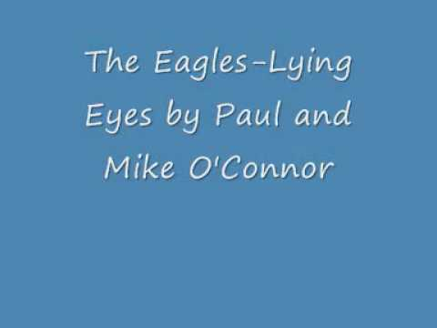 Lying Eyes- The Eagles by Paul and Mike O'Connor