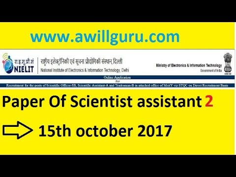 Scientist assistant paper held on 15th october 2017 Part 2 || awillguru
