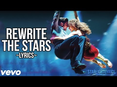 The Greatest Showman - Rewrite the Stars (Lyric Video) HD