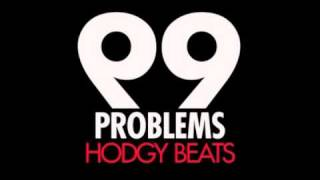Hodgy Beats - 99 Problems