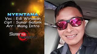 NYENTANA - EDI WIRAWAN
