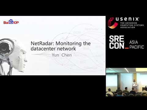 SREcon19 Asia/Pacific - NetRadar: Monitoring the Datacenter Network