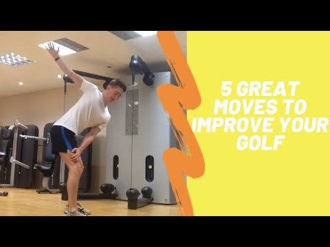 5 Great Movements/Exercises for Golfers