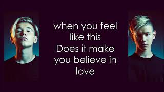 Video Marcus and Martinus Make you believe in love   Lyric download MP3, 3GP, MP4, WEBM, AVI, FLV Maret 2018