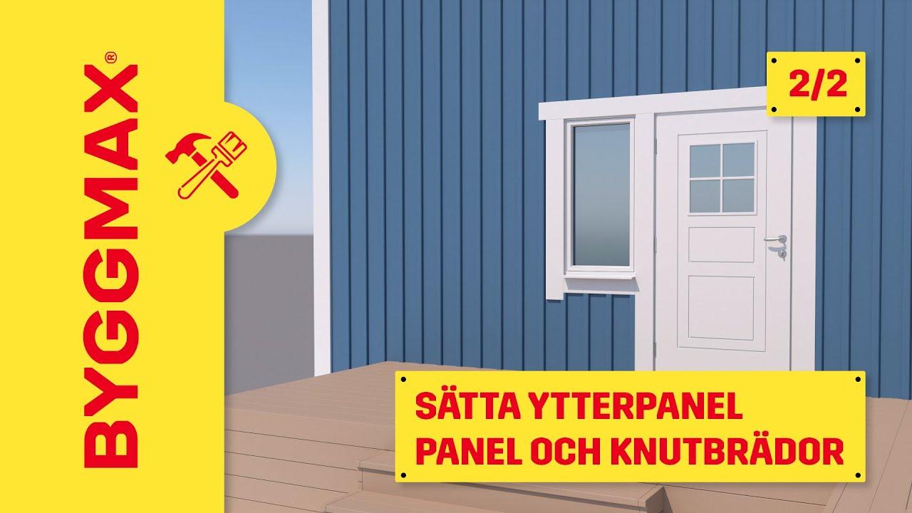 Inredning reglar byggmax : Byggmax tipsar, sätta fasadpanel (Del 2 - Klä väggarna med panel ...