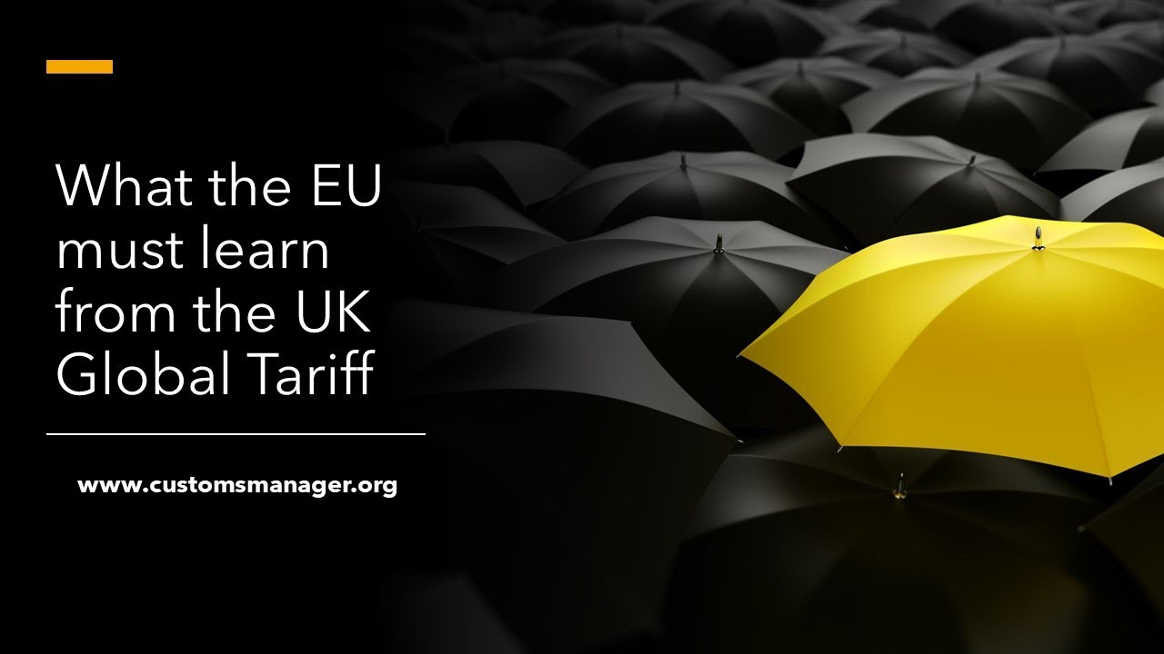 The New UK Global Tariff: A wake-up call for the EU?