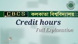 CBCS and Credit Hours || Full Explained || Calcutta University Exam Pattern || ShikshanjaliEducation