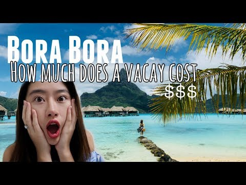 🌊Bora Bora - How Much it Cost for 6 days? Money Saving Tips! 💰中文字幕
