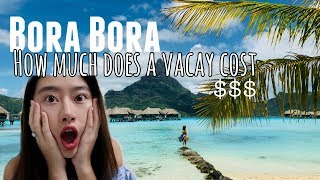 🌊Bora Bora - How Much it Cost for 6 days? Money Saving Tips! 💰中文字幕