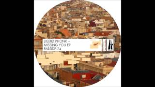 Liquid Phonk - Missing You (Liquid Phonk Edit) - Farside Records (lo-fi qual.)