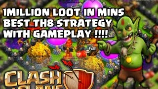Clash of Clans - Best TH8 Farming Attack Strategy - 2016 - 1 MILLION LOOT IN MINS