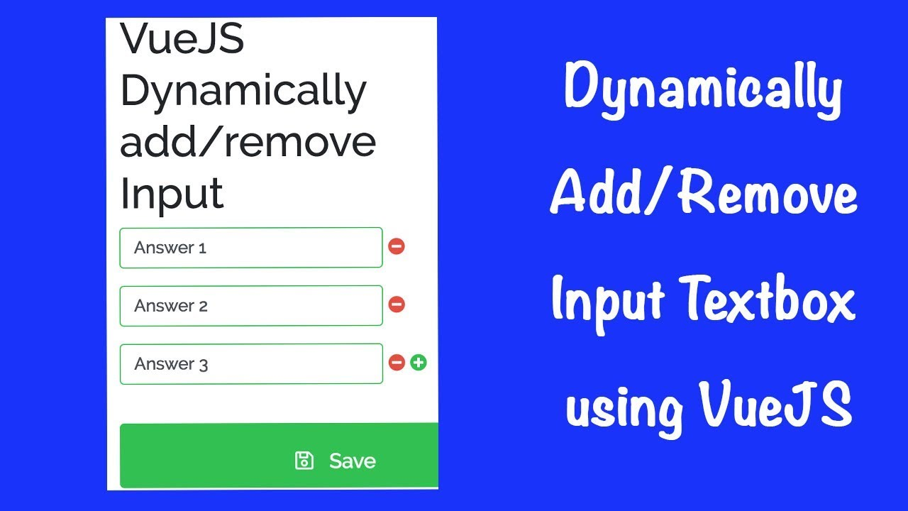 Dynamically Add or Remove Input Textbox using VueJS