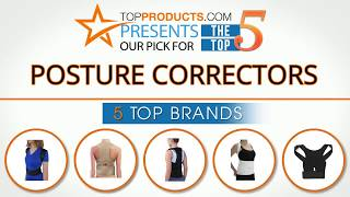 Best Posture Corrector Reviews 2017 – How to Choose the Best Posture Corrector