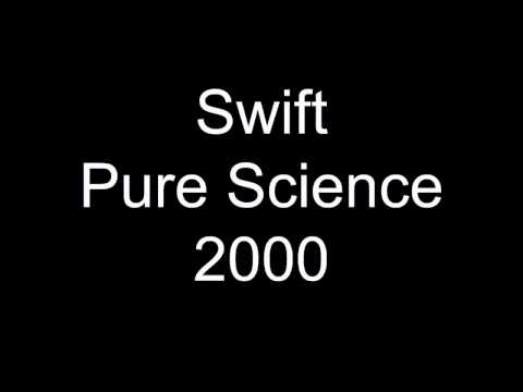 Swift Pure Science 2000