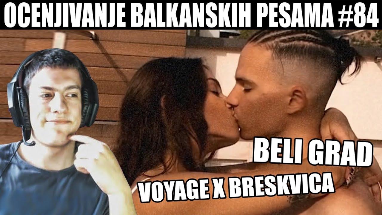 OCENJIVANJE BALKANSKIH PESAMA - Voyage x Breskvica - Beli Grad (Official Video)