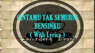 SERUNDENG BEACH   Cintamu Tak Semurni Bensinku  With Lyrics