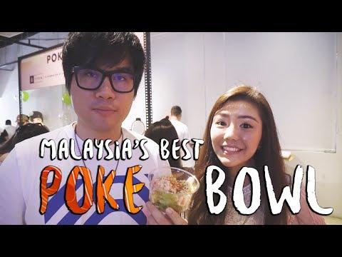 Malaysia's Best Poke Bowl!