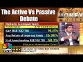 Money Money Money | Is It Time to Invest Via Passive Funds? || CNBC TV18