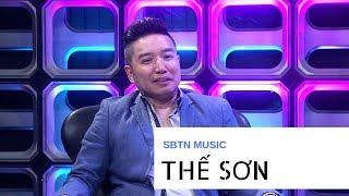 SBTN Music | Ca sĩ Thế Sơn tâm tình cùng khán giả
